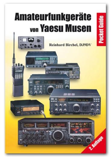 Amateurfunkgeräte von Yaesu Musen - 2. Auflage