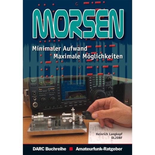 Morsen - Minimaler Aufwand - Maximale Möglichkeiten