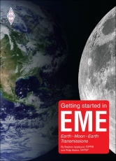 Getting started in EME - Earth - Moon - Earth Transmissions