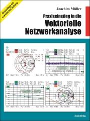 Praxiseinstieg in die vektorielle Netzwerkanalyse