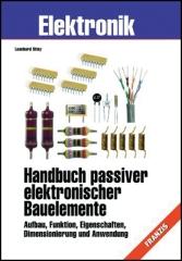 Handbuch passiver elektronischer Bauelemente