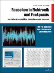Rauschen in Elektronik und Funkpraxis