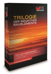 Trilogie der induktiven Bauelemente - Applikationshandbuch für EMV-Filter, getaktete Stromversorgungen und HF-Schaltungen