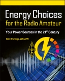 Energy Choices for the Radio Amateur - Your Power Sources in the 21st Century
