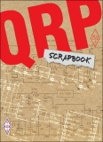 QRP Scrapbook - The very best projects from the G-QRP Club magazine SPRAT 2012 - 2017
